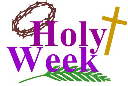 Holy Week Schedule!